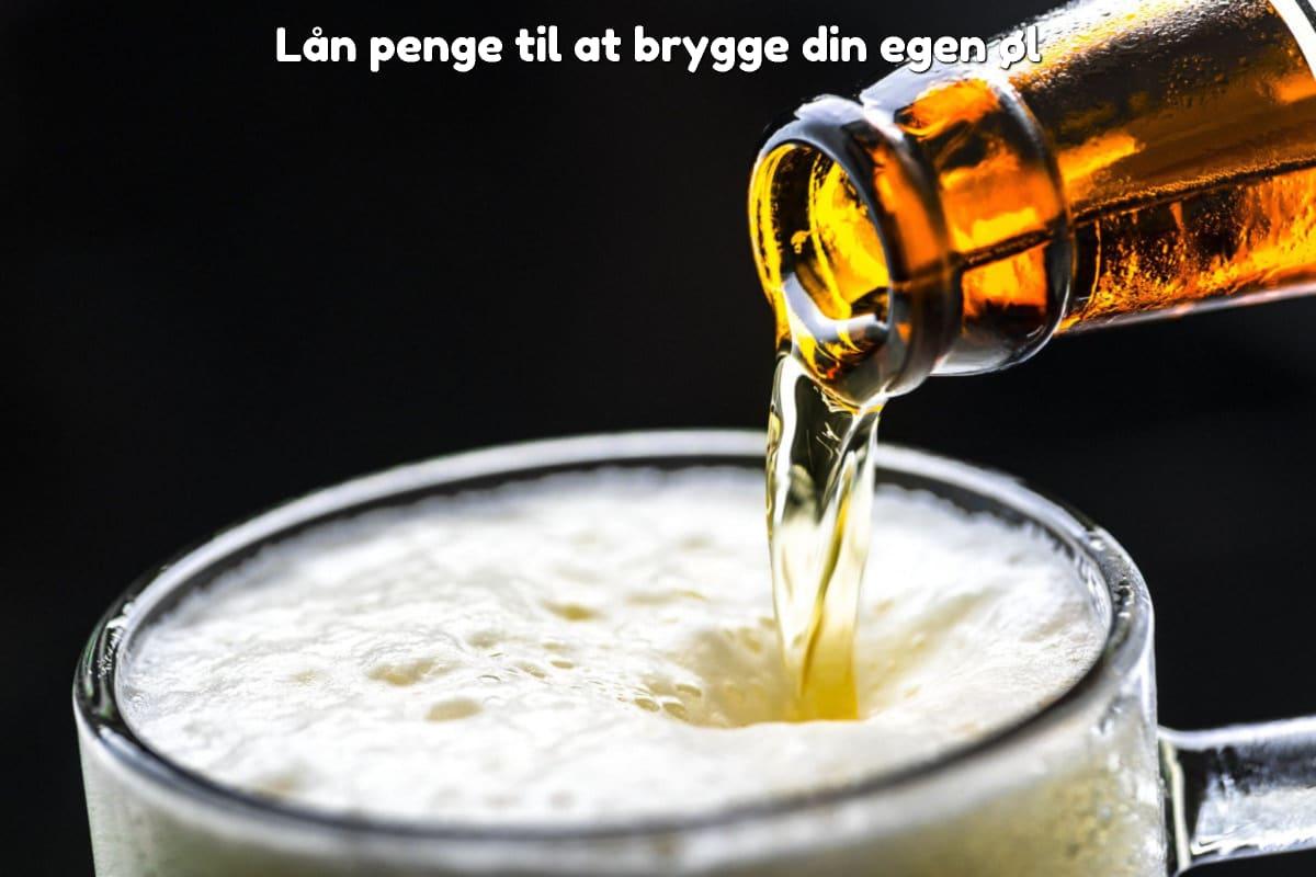 Lån penge til at brygge din egen øl